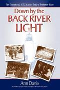 Down by the Back River Light: The Sensational 1931 Murder Trial of Professor Kane