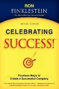 Celebrating Success!: Fourteen Ways to Create a Successful Company