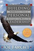 Building Personal Leadership: Inspirational Tools & Techniques for Work & Life