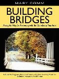 Building Bridges: Paving the Way for Partnering with the Churches in Your Area