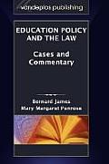 Education Policy and the Law: Cases and Commentary
