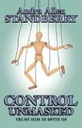 Control Unmasked: Trust Him in Spite of