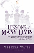 Lessons of Many Lives