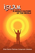 Islam: A Unique Culture of the World