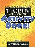 Latin For Children Primer A Activity Book