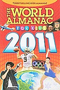 The World Almanac(r) for Kids 2011 (World Almanac for Kids)