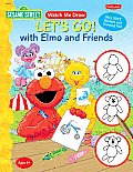 Let's Go! with Elmo and Friends with Sticker and Drawing Pad (Watch Me Draw)