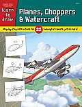 Learn to Draw Planes, Choppers & Watercraft (Learn to Draw)