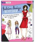 Fashion Design Workshop Stylish Step By Step Projects & Drawing Tips for Up & Coming Designers