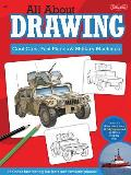 All About Drawing Cool Cars, Fast Planes & Military Machines: Learn How To Draw More Than 40 High-Powered... by Tom Lapadula (ilt)