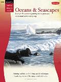 Oil & Acrylic: Oceans & Seascapes