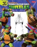 How to Draw Teenage Mutant Ninja Turtles (How to Draw)