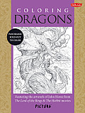 Coloring Dragons: Featuring the Artwork of John Howe from the Lord of the Rings & the Hobbit Movies (Pictura)