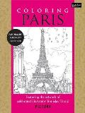 Coloring Paris: Featuring the Artwork of Celebrated Illustrator Tomislav Tomic (Pictura)