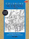 Coloring Medieval Times: Featuring the Artwork of Celebrated Illustrator Levi Pinfold (Pictura)