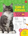 Learn to Draw Cats & Kittens: Step-By-Step Instructions for More Than 25 Favorite Feline Friends (Learn to Draw)