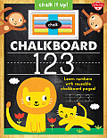 Chalkboard 123: Learn Your Numbers with Reusable Chalkboard Pages! (Chalk It Up!)