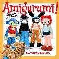 Amigurumi Super Happy Crochet Cute
