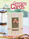 Make It In Minutes Greeting Cards
