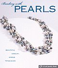 Beading with Pearls Beautiful...