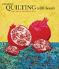 Creative Quilting with Beads Bags Aprons Mini Quilts & More