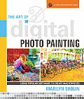 The Art of Digital Photo Painting: Using Popular Software to Create Masterpieces (Lark Photography Book)