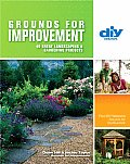 Grounds for Improvement 40 Great Landscaping & Gardening Projects