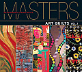 Masters Art Quilts Major Works by...