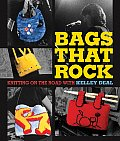 Bags That Rock Knitting on the Road with Kelley Deal