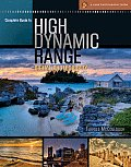 Complete Guide to High Dynamic Range Digital Photography (Lark Photography Book)