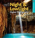 Complete Guide to Night & Lowlight Digital Photography