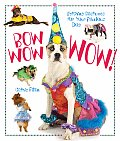 Bow Wow Wow!: Fetching Costumes for Your Fabulous Dog