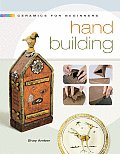 Ceramics for Beginners: Hand Building (Lark Ceramics Books) Cover