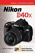 Nikon D40X With Quick Reference Walled Card Inside