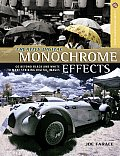Creative Digital Monochrome Effects: Go Beyond Black and White to Make Striking Digital Images (Lark Photography Book)