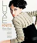 Luxe Knits Couture Designs to Knit & Crochet