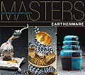 Earthenware: Major Works by Leading Artists (Masters: Major Works by Leading Artists)