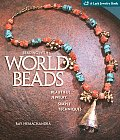 Beading with World Beads Beautiful Jewelry Simple Techniques