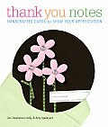 Thank You Notes 40 Handmade Ways to Show Youre Grateful