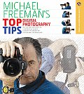 Michael Freemans Top Digital Photography Tips