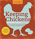 Homemade Living Keeping Chickens with Ashley English All You Need to Know to Care for a Happy Healthy Flock