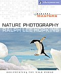 Digital Masters: Nature Photography: Documenting the Wild World (Digital Masters)
