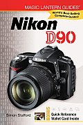 Magic Lantern Guides Nikon D90 (Magic Lantern Guides)