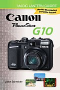 Magic Lantern Guides: Canon Powershot G10 (Magic Lantern Guides)