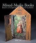 Mixed-Media Books: Dozens of Experiments in Altering Books Cover