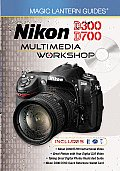 Nikon D300 D700 Multimedia Workshop With 2 DVDs