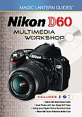 Nikon D60 Multimedia Workshop With 2 DVDs