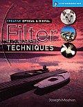 Creative Optical & Digital Filter Techniques