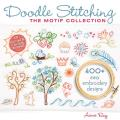 Doodle Stitching: The Motif Collection: 400+ Easy Embroidery Designs [With CDROM] Cover