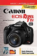 Magic Lantern Guides: Canon EOS Rebel T1i/EOS 500d (Magic Lantern Guides)